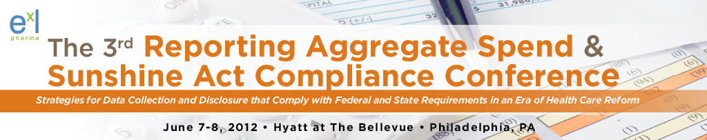 3rd Reporting Aggregate Spend & Sunshine Act Compliance Conference