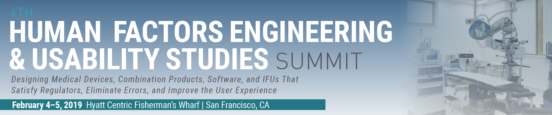 4th Human Factors Engineering & Usability Studies Summit
