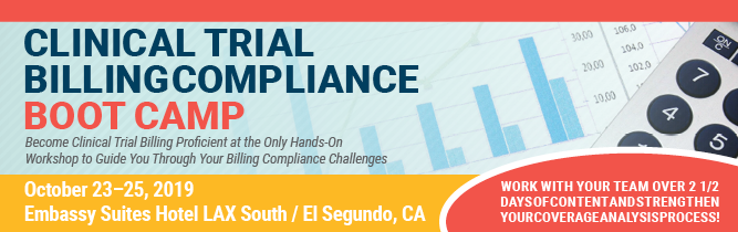 Clinical Trial Billing Compliance Boot Camp -  Los Angeles