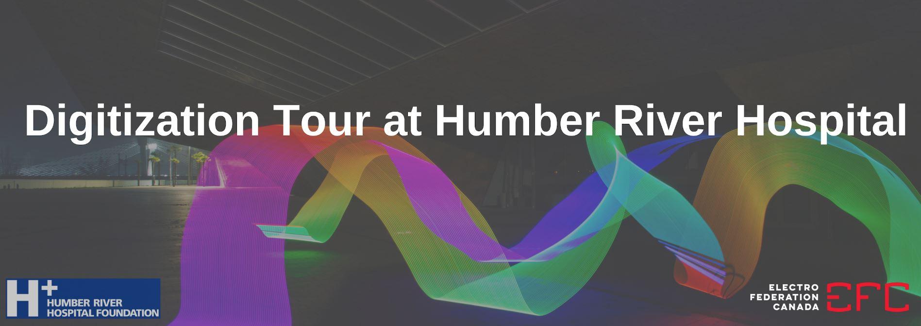 EFC Ontario Region hosts Digitization Tour at Humber River Hospital