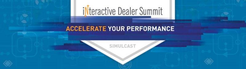 Interactive Dealer Summit Live Simulcast - November 16