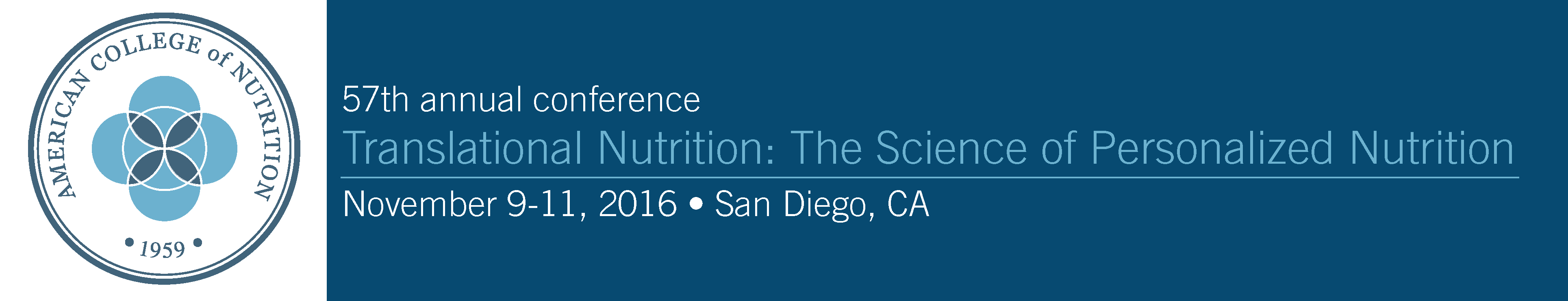 American College of Nutrition's 57th Annual Conference Translational Nutrition: The Science of Personalized Nutrition