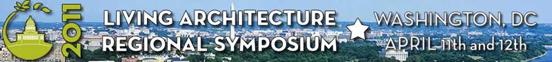 2011 Living Architecture Regional Symposium