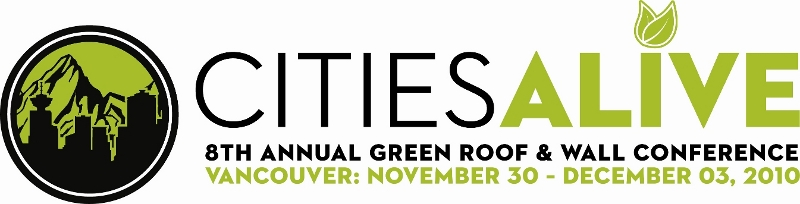 CitiesAlive: 8th Annual Green Roof and Wall Conference, Vancouver