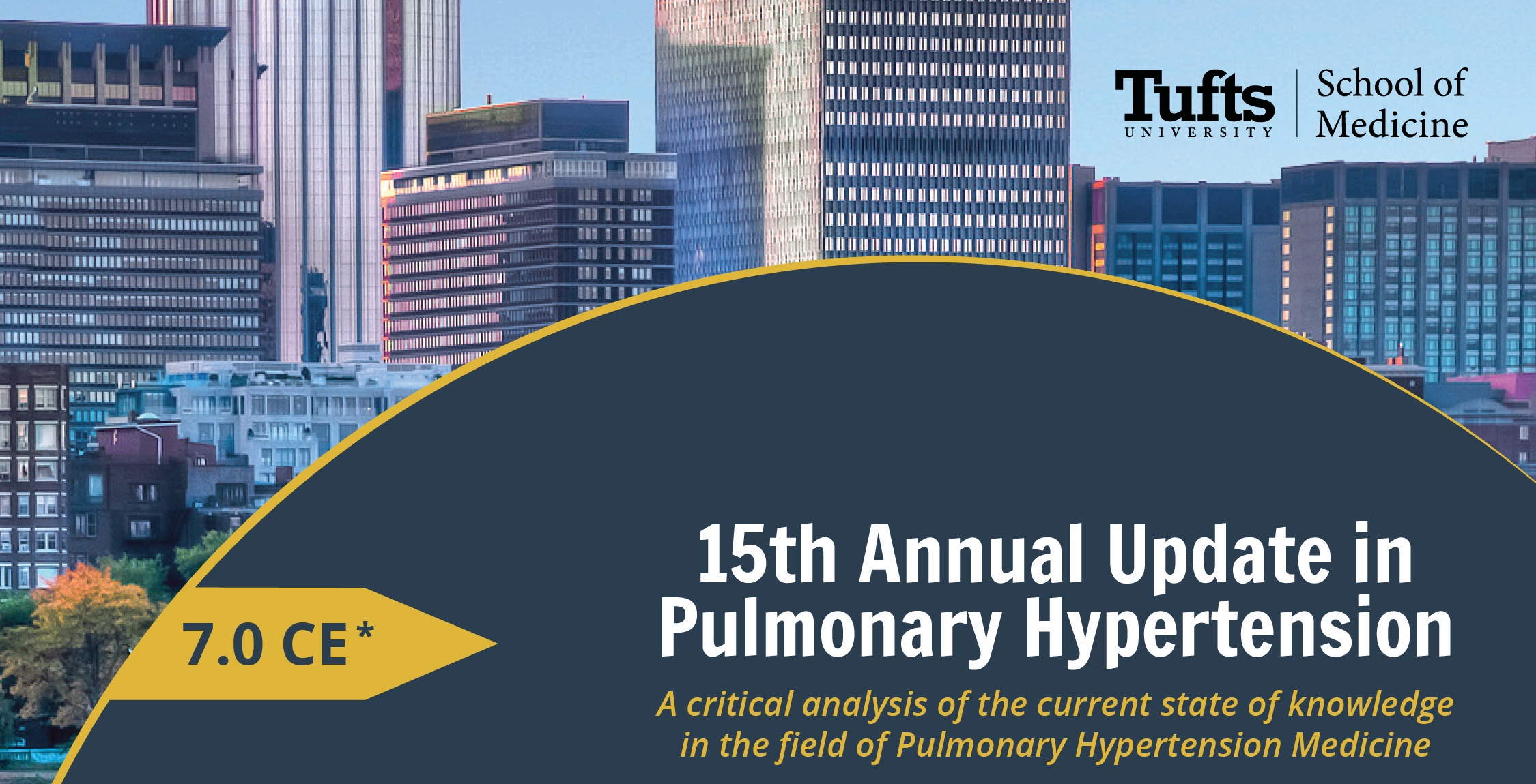 Tufts 15th Annual Update in Pulmonary Hypertension