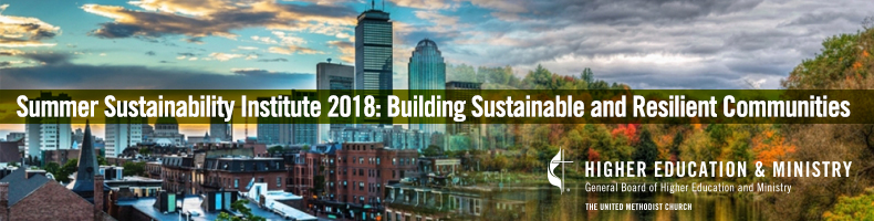 Summer Sustainability Institute 2018: Building Sustainable and Resilient Communities