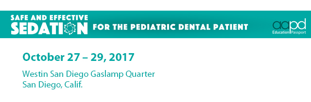Safe and Effective Sedation of the Pediatric Dental Patient