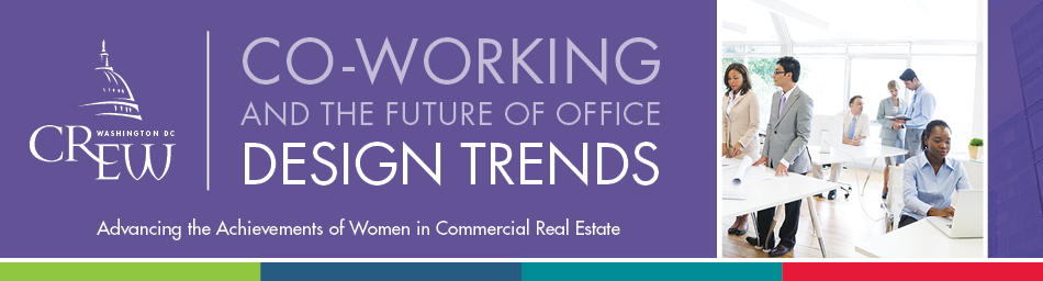 CREW DC EDU: Co-Working and the Future of Office Design Trends