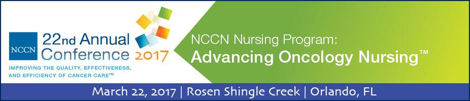 2017 NCCN Nursing Program: Advancing Oncology Nursing