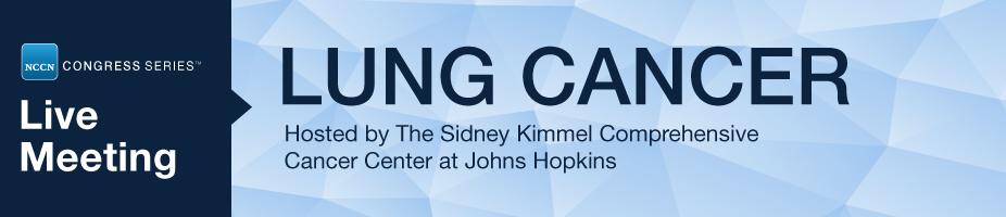NCCN 2019 Congress Series™: Lung Cancer