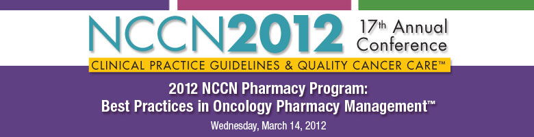 2012 NCCN Pharmacy Program: Best Practices in Oncology Pharmacy Management