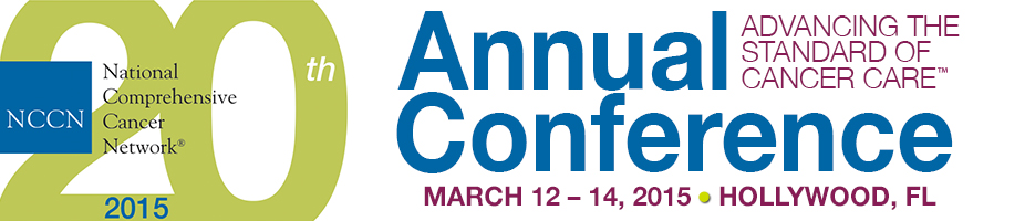 NCCN 20th Annual Conference: Advancing the Standard of Cancer Care™
