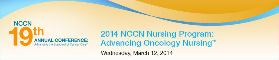 2014 NCCN Nursing Program: Advancing Oncology Nursing