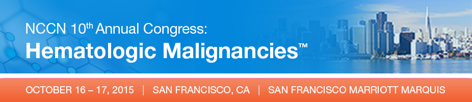 NCCN 10th Annual Congress: Hematologic Malignancies™