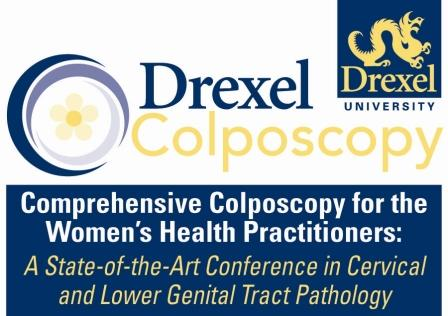 Comprehensive Colposcopy for the Women's Health Practitioners: A State-of-the-Art Conference in Cervical and Lower Genital Tract Pathology April, 16-18, 2013