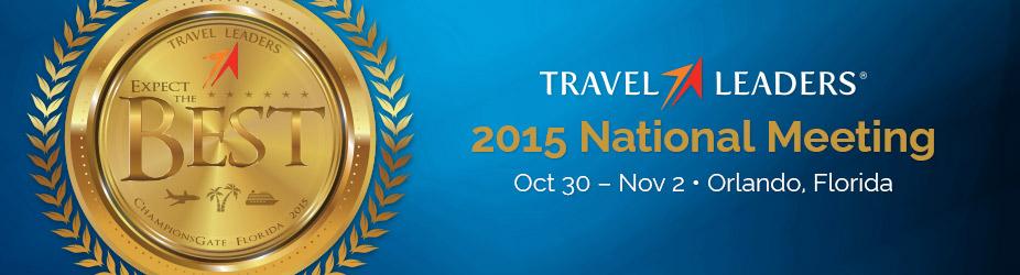 2015 Travel Leaders National Meeting