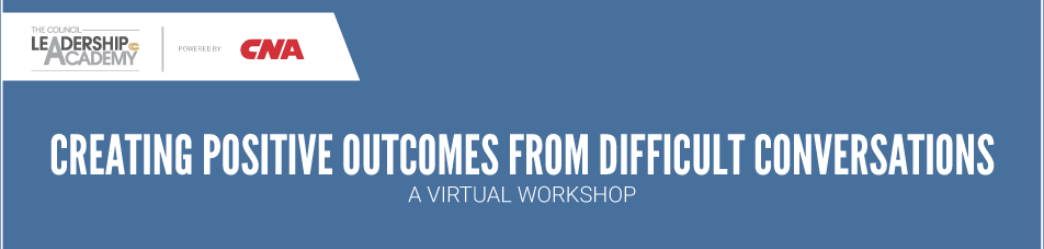VIRTUAL WORKSHOP: Creating Positive Outcomes from Difficult Conversations