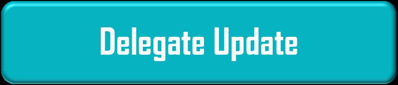Delegate Update
