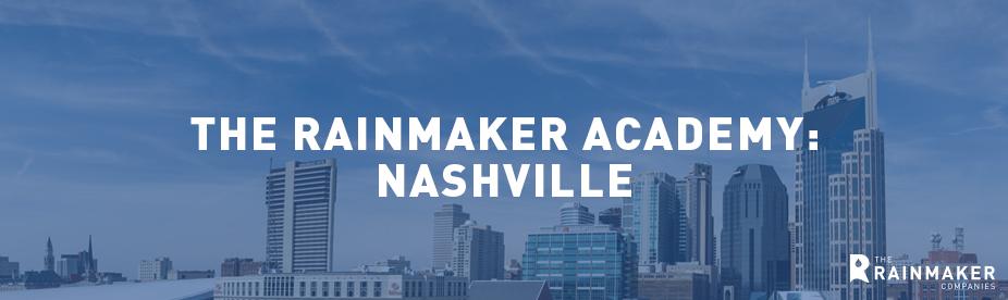 Rainmaker Academy - Nashville 2020 / June 2018 Launch