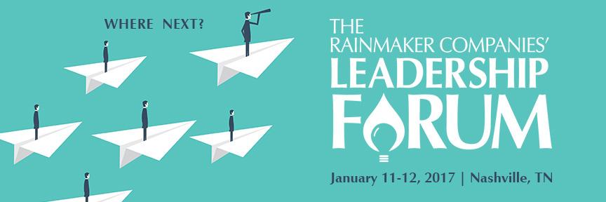 The Rainmaker Companies' Leadership Forum 2017