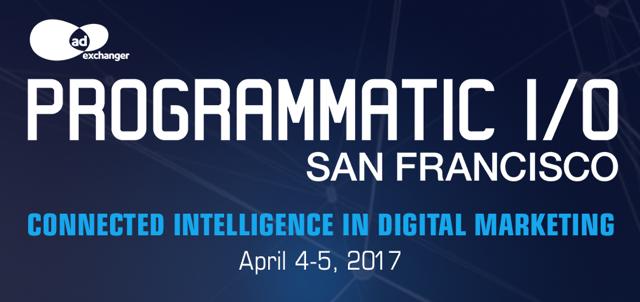 AdExchanger's PROGRAMMATIC I/O San Francisco 2017