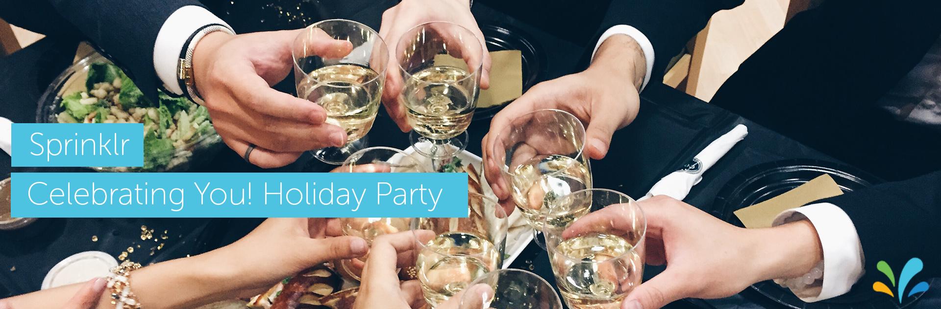 Sprinklr Celebrating You! Holiday Party