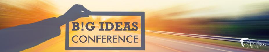 Big Ideas Conference