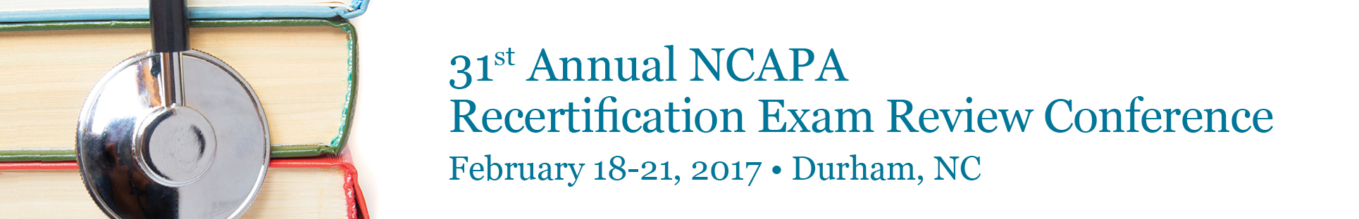 31st Annual NCAPA Recertification Exam Review Conference