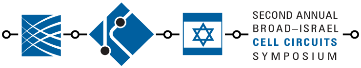 Second Annual Broad-Israel Cell Circuits Symposium