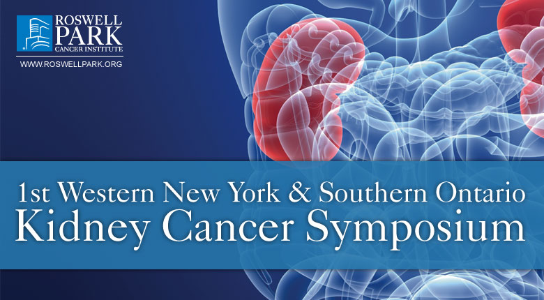 1st Western New York & Southern Ontario Kidney Cancer Symposium