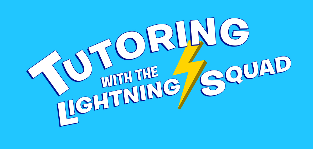 Tutoring with the Lightning Squad Online Training