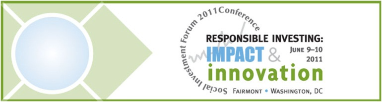 SIF 2011 Responsible Investing: Impact and Innovation