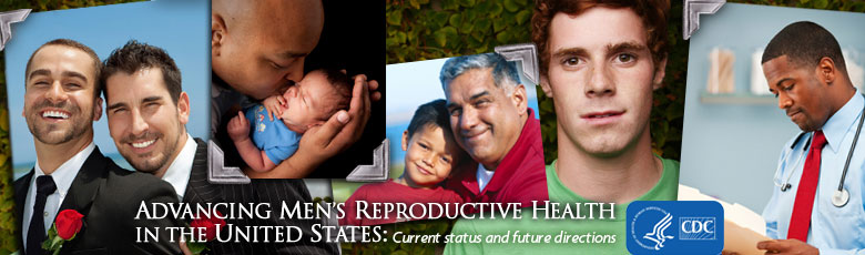Advancing Men's Reproductive Health in the United States
