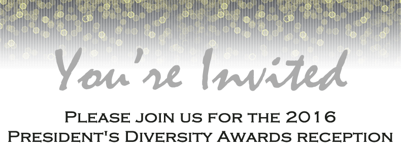 2016 President's Diversity Awards reception