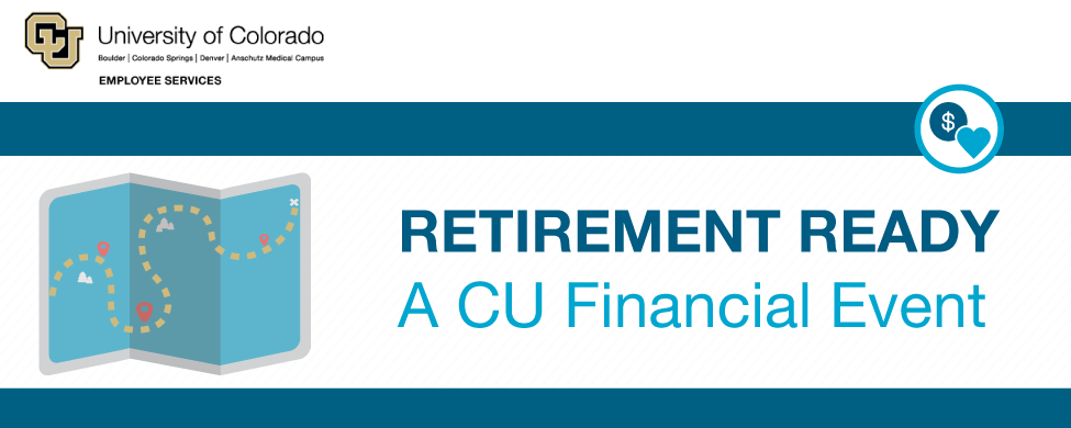 Retirement Ready: A CU Financial Event at CU Anschutz