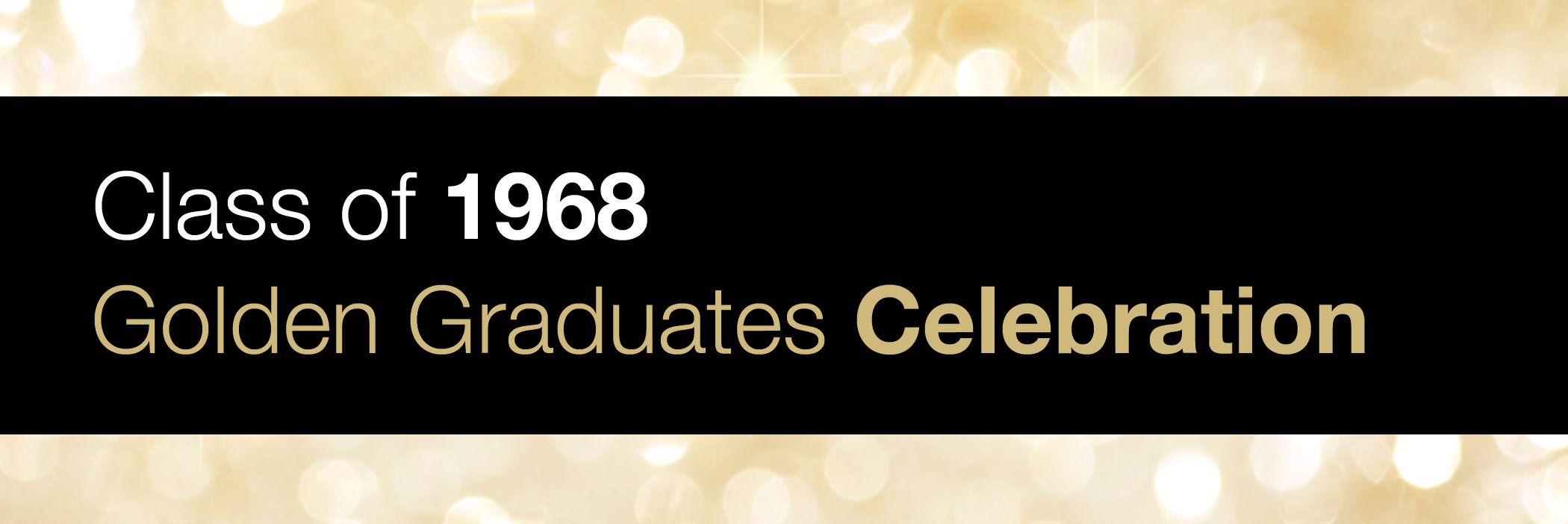 Class of 1968 Golden Graduates Celebration
