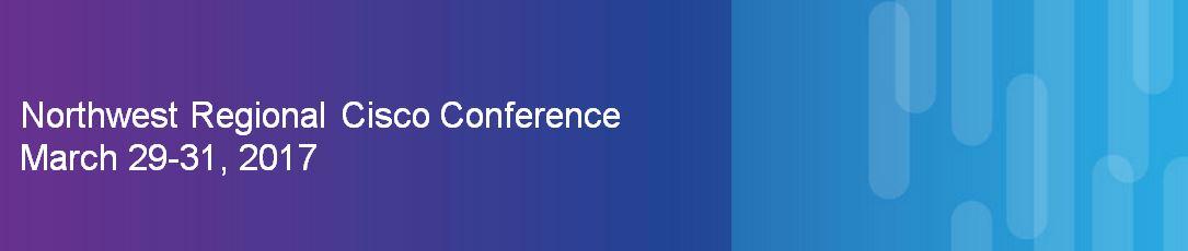 Northwest Regional Cisco Conference