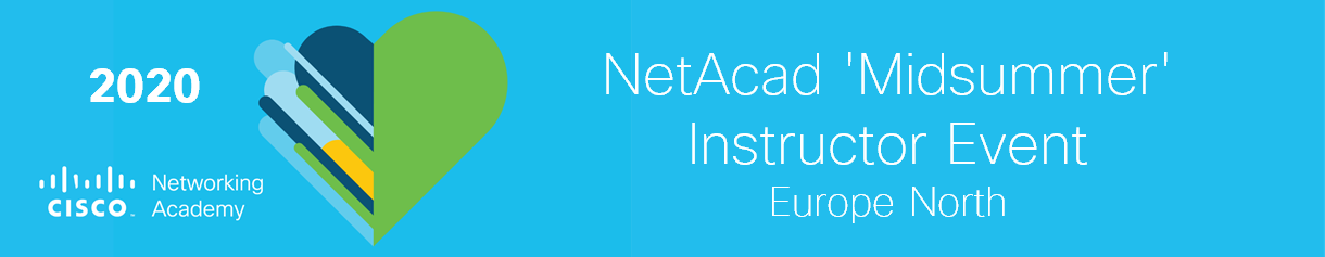 NetAcad 'Midsummer' Instructor Event for Europe North