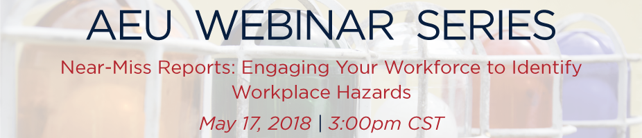 Near-Miss Reports: Engaging Your Workforce to Identify Workplace Hazards Webinar