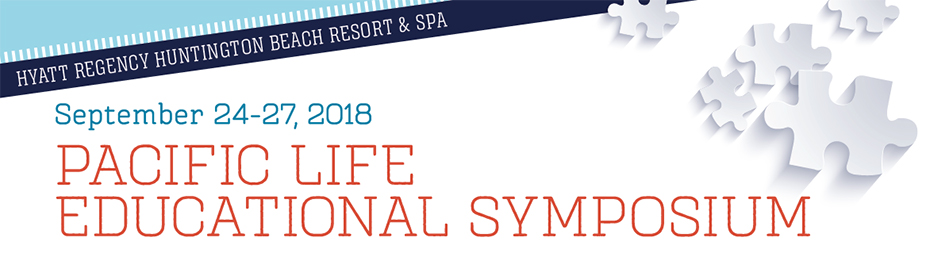 Pacific Life 2018 Educational Symposium