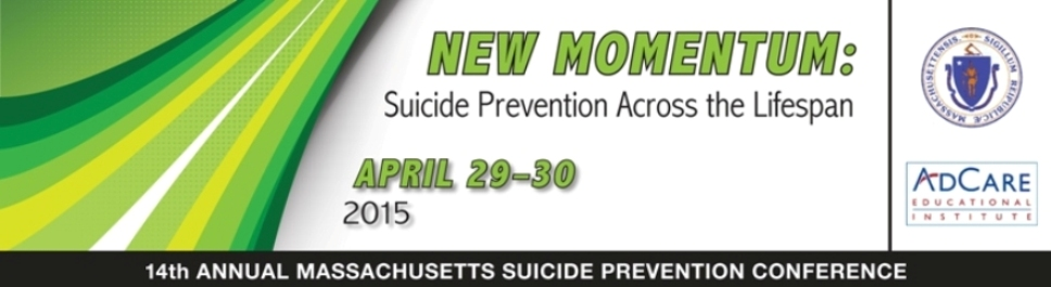 NEW MOMENTUM: Suicide Prevention Across the Lifespan