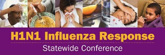 (#402) Massachusetts Statewide Conference on H1N1 Influenza Response