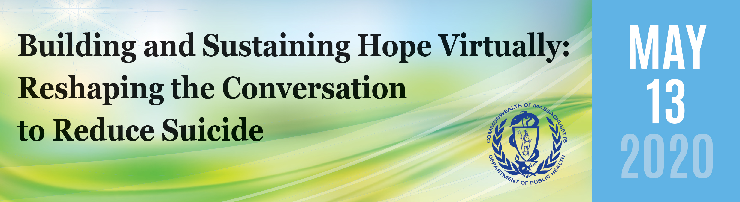Building and Sustaining Hope Virtually: Reshaping the Conversation to Reduce Suicide