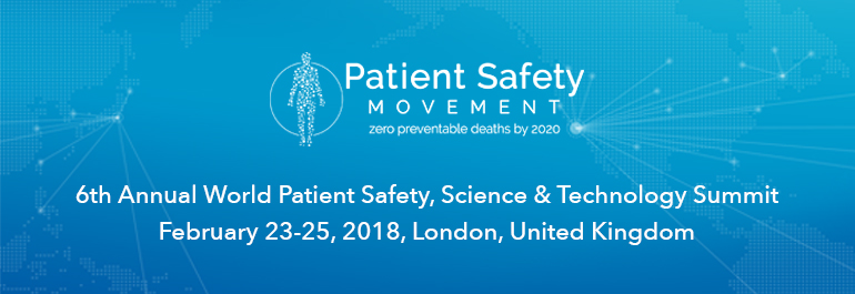 6th Annual World Patient Safety, Science & Technology Summit