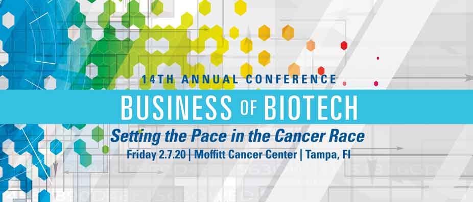 Moffitt Cancer Center's 14th Annual Business of Biotech Conference
