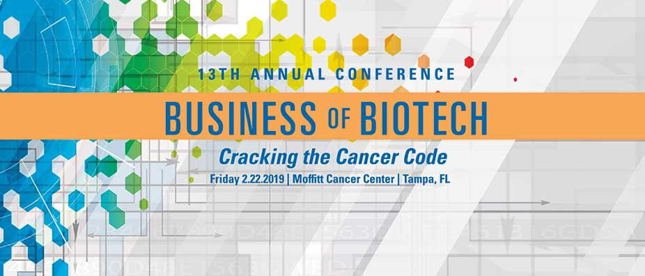 Moffitt Cancer Center's 13th Annual Business of Biotech Conference