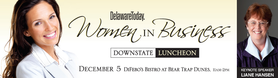 Delaware Today's Women in Business Luncheon DOWNSTATE