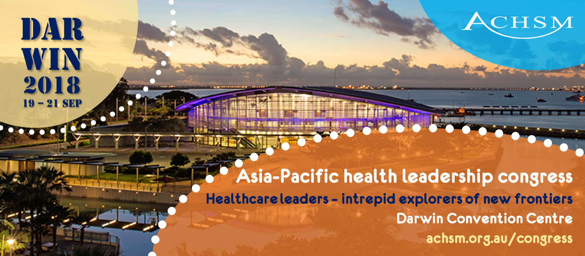 ACHSM Asia Pacific Health Leadership Congress-Healthcare Leaders-intrepid explorers of new frontiers