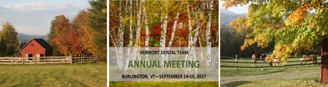 Vermont Dental Team Annual Meeting 2017