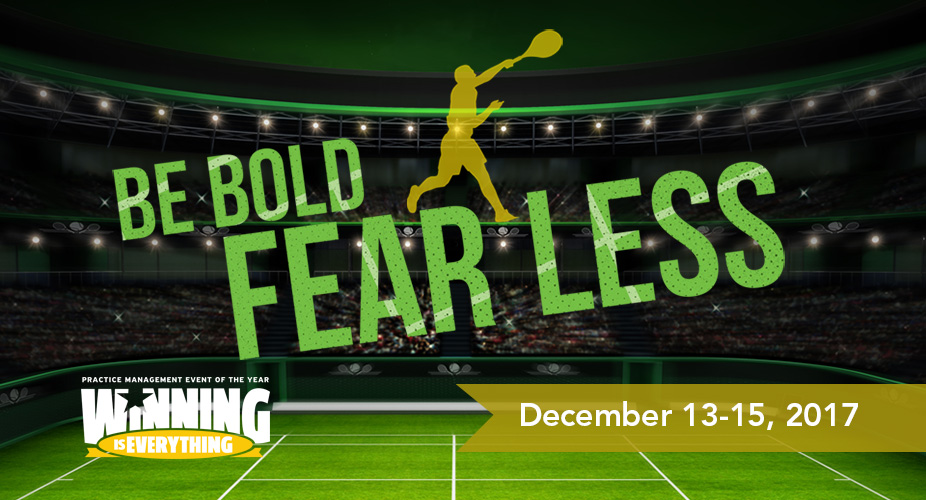 Winning is Everything - BE BOLD. Fear Less.